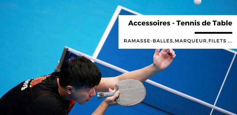 Accessoires tennis de table